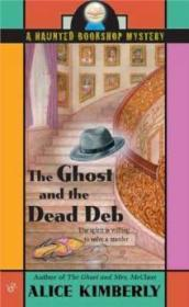 The Ghost And the Dead Deb (A Haunted Bookshop Mystery)