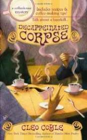 Decaffeinated Corpse ( A Coffeehouse Mystery)
