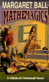 Mathemagics ( A Chicks in Chainmail Novel )