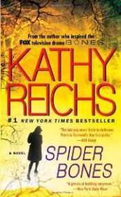 Spider Bones: A Tempe Brennan Novel