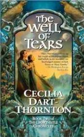 The Well of Tears: Book Two of The Crowthistle Chronicles