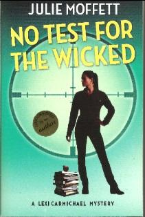 No Test For The Wicked: A Lexi Carmichael Mystery
