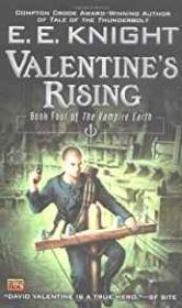 Valentine's Rising: A Novel of The Vampire Earth Series