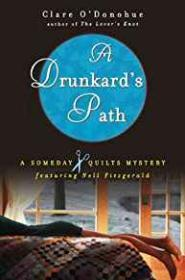 A Drunkard's Path: A Someday Quilts Mystery Bk # 2