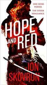 Hope and Red: Empire of Storms Book One