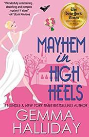 Mayhem in High Heels: High Heel Series