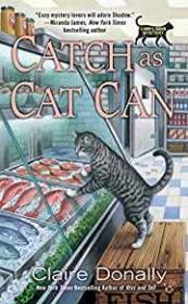 Catch as Cat Can: A Sunny & Shadow Mystery