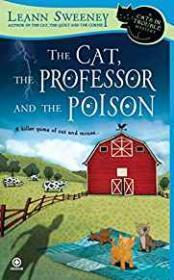 The Cat, the Professor and the Poison: A Cats in Trouble Mystery