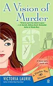 A Vision of Murder: A Psychic Eye Mystery