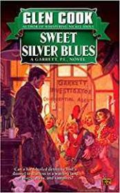 Sweet Silver Blues: A Garrett, P. I. Novel