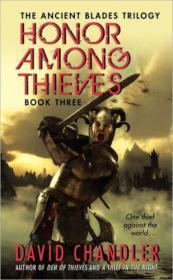 Honor Among Thieves: Ancient Blades Trilogy Book 3