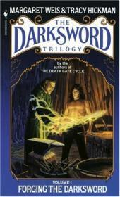Forging the Darksword (No. 1) (Forging the Darksword Ser., Vol. 1)