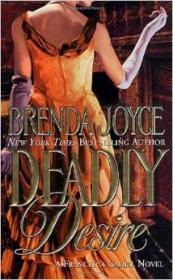 Deadly Desire (Frances Cahill Mystery #4): Joyce, Brenda