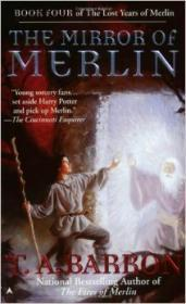 The Mirror of Merlin ( The Lost Years of Merlin Book #4)