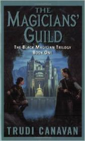 The Magicians' Guild ( Black Magician Trilogy Book 1)