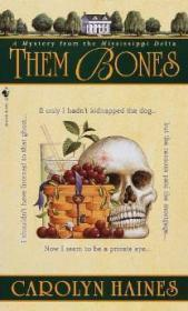 Them Bones : A Mystery from the Mississippi Delta