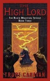 The High Lord : The Black Magician Trilogy Book 3