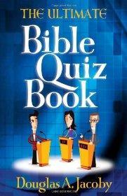 The Ultimate Bible Quiz Book: Jacoby, Douglas A.