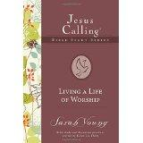 Living a Life of Worship (Jesus Calling: Young, Sarah