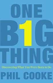 One Big Thing (International Edition): Discovering What You Were Born to Do