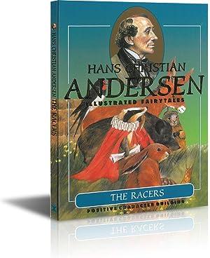The Racers (Hans Christian Andersen Illustrated Fairy: Scandinavia Publishing House