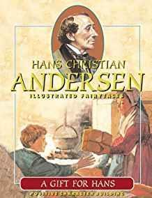 A Gift for Hans (Hans Christian Andersen: Scandinavia Publishing House