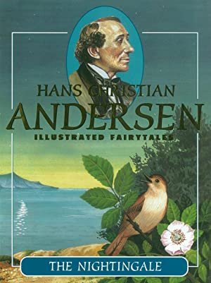 The Nightingale (Hans Christian Andersen Illustrated Fairy: Andersen, Hans Christian
