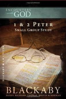 1 & 2 Peter: Small Group Study: Blackaby, Henry T.;