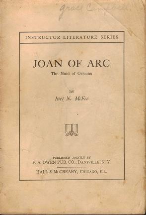 Joan of Arc, The Maid of New: Inez N McFee