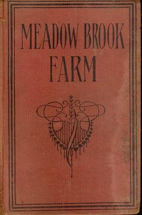Meadow Brook Farm: Mrs. Mary J.