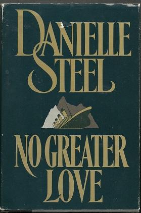 No Greater Love: Danielle Steel
