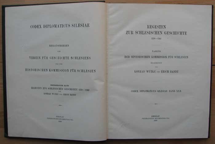 Regesten zur schlesichen Geschichte 1338-1342. Namens der: Wutke, Konrad -