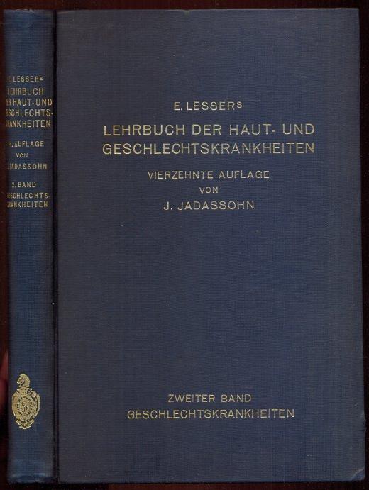 Edmund Lessers Lehrbuch der Haut- und Geschlechtskrankheiten.: Jadassohn, J.