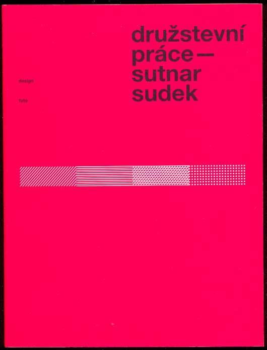 Druzstevni prace: Sutnar, Ladislav -