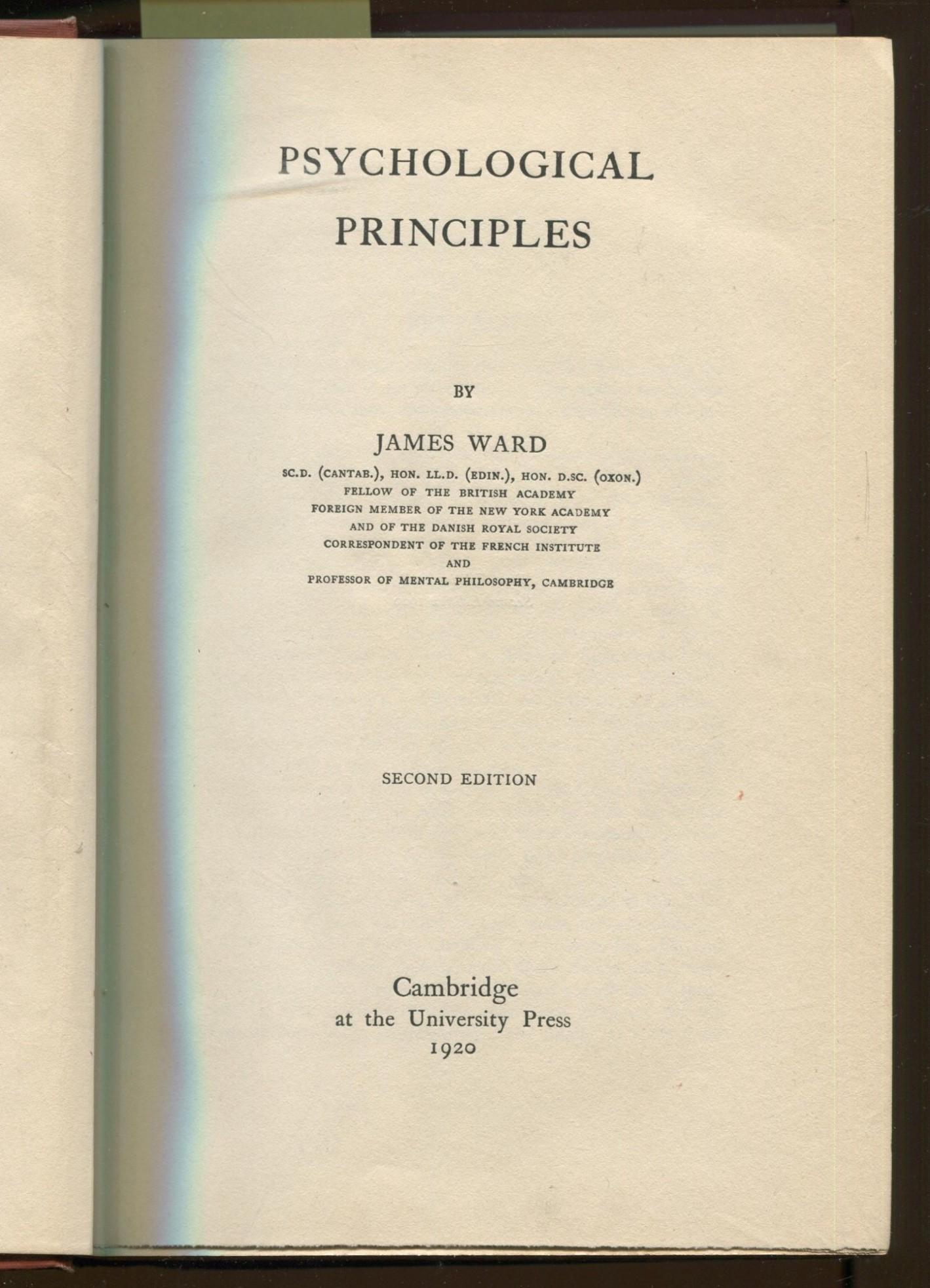 Psychological Principles. Cambridge Psychological Library. Second Edition: Ward, James