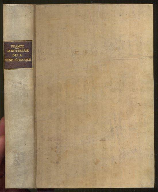 La Rotisserie de la reine pedauque. 1. Auflage [1893] France, Anatole Hardcover