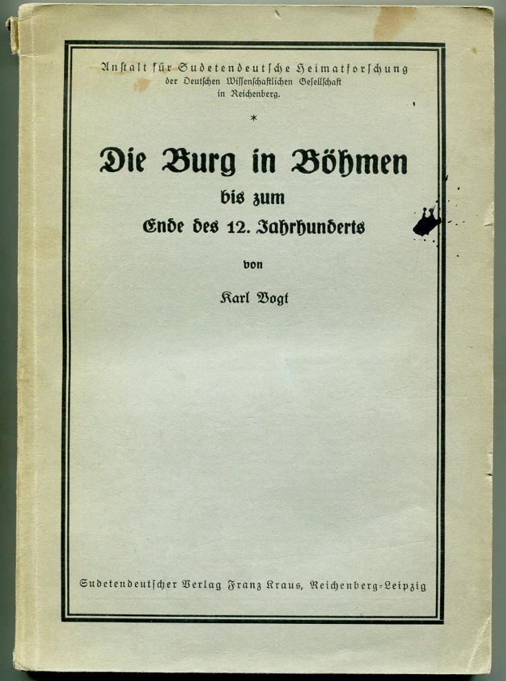 Die Burg in Böhmen bis zum Ende: Vogt, Karl