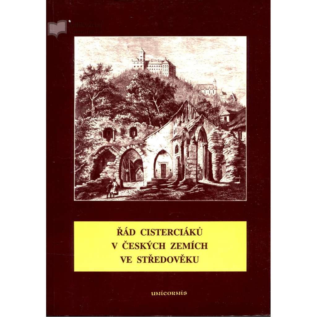 Rad cisterciaku v ceskych zemich ve stredoveku. Sbornik vydany k 850. vyroci zalozeni klastera v Plasech - Houskova, Daniela (ed.)