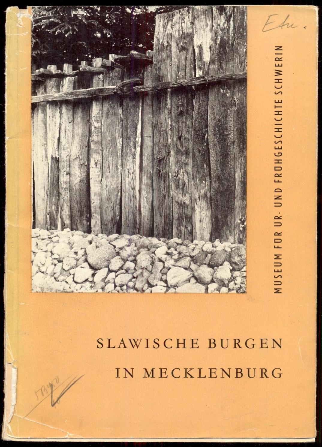 Slawische Burgen in Mecklenburg [= Museum für: Schuldt, Ewald