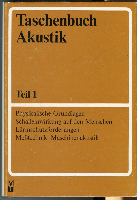 Taschenbuch Akustik. Teil 1-2 [2 vols.]: Fasold, Wolfgang -