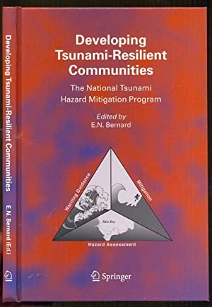 Developing Tsunami-Resilient Communities. The National Tsunami Hazard Mitigation Program. Reprinted...