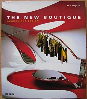 The New Boutique: Fashion and Design: Bingham, Neil