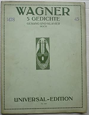 Richard Wagner. Fünf Gedichte. Five Poems. English Vrsion by Ernest Newman