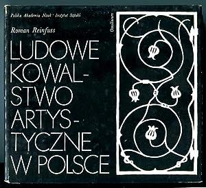 Ludowe kowalstwo artystyczne w Polsce: Reinfuss, Roman