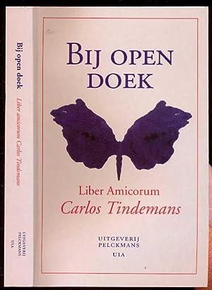Bij open doek. Liber amicorum Carlos Tindemans: Van den Dries, Luk - Peeters, Frank