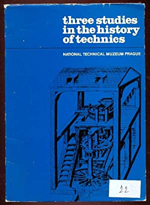 Three Studies in the History of Technics.: Kuba, Josef -