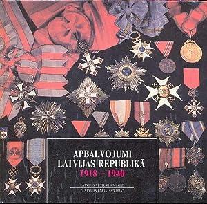 Auszeichnungen in der Republik Lettland 1918-1940 =: Ducmane, Kristine
