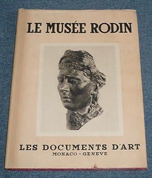 Le Musée Rodin. Les documents d'art: Monaco: Grappe, Georges