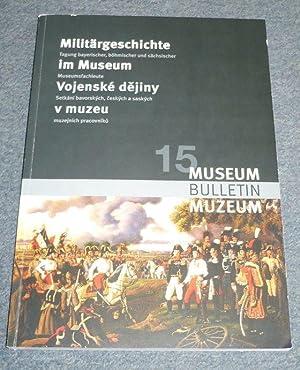 Militärgeschichte im Museum. 15. Internationale Fachtagung byerische,: Dietlinde, Peter -