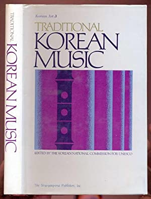 Traditional Korean Music. Korean Art 3. Edited by the Korean National Commission for UNESCO